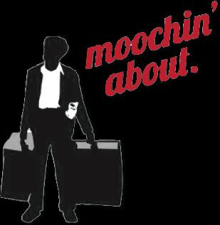 Moochin' About